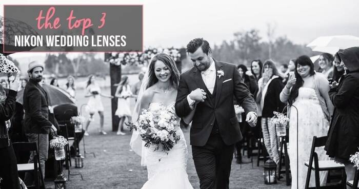 Nikon Lenses for Weddings – Get Started Without Going into Debt!