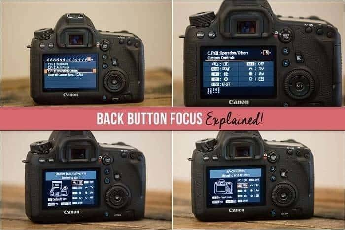 Back Button Focus Explained the Easy Way! [2020 Updated]