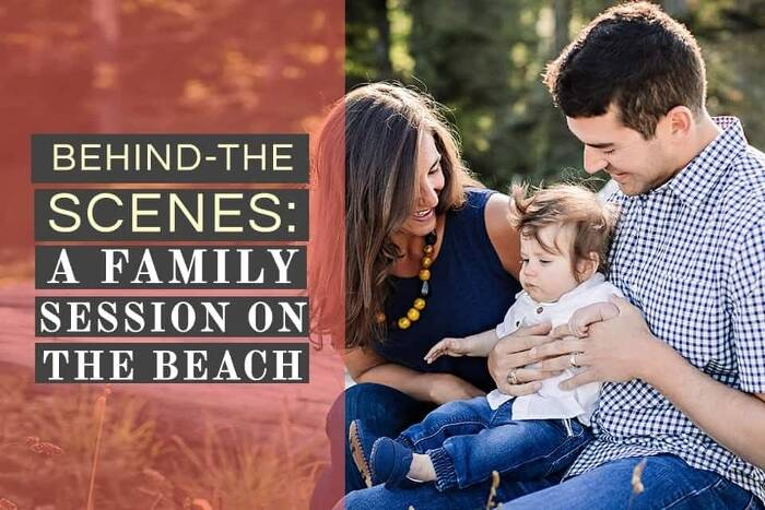 Behind the Scenes: Family Portrait Session on the Beach